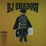 DJ SHADOW/THE OUTSIDER