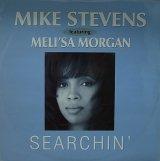 MIKE STEVENS feat. MELI'SA MORGAN/SEARCHIN'