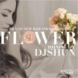 DJ SHUN/FLOWER VOL.29