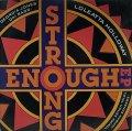 V.A./STRONG ENOUGH EP