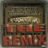 JUNIOR M.A.F.I.A./THE GET MONEY REMIX