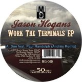 【sale】JASON HOGANS/WORK THE TERMINALS