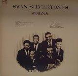 SWAN SILVERTONES/MY ROCK