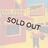 TOMMY GUERRERO/SOUL FOOD TAQUERIA