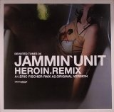 JAMMIN'UNIT/HEROIN.REMIX