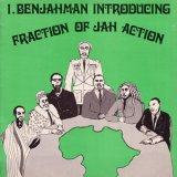 I. BENJAHMAN/FRACTION OF JAH ACTION (STRICTLY LIMITED EDITION)