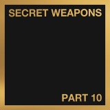 V.A./SECRET WEAPONS PART 10