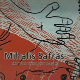 MIHALIS SAFRAS/ CRY FOR THE LAST DANCE