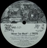 J TREDS/NEVER TOO MUCH