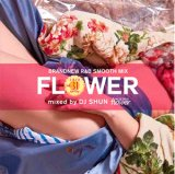 DJ SHUN/FLOWER VOL.31