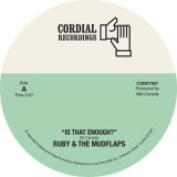 RUBY & THE MUDFLAPS/IS THAT ENOUGH? / COUNTRY GIRL