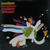 MELLOW/ANOTHER MELLOW WINTER
