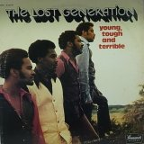 THE LOST GENERATION/YOUNG, TOUGH AND TERRIBLE