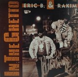 ERIC B. & RAKIM/IN THE GHETTO