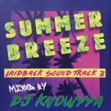 DJ KNOWYYA/SUMMER BREEZE