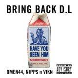 Omen44 x Nipps x Vikn/Bring Back D.L / Bring Back D.L(Bollywood Remix)