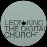 LEON KING/THE DIGITAL CHURCH