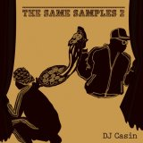 DJ CASIN/THE SAME SAMPLES 2
