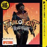 THUNDERCAT/FINAL FIGHT