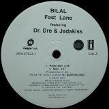 BILAL/FAST LANE