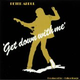 PETER ABDUL/GET DOWN WITH ME