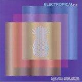 Juan Laya & Jorge Montiel/Electropical Pt.2
