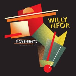 画像1: WILLY NFOR/MOVEMENTS (IN LIFE, LOVE AND DISCO FUNK)