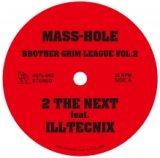 MASS-HOLE / DJ GQ / BROTHER GRIM LEAGUE VOL.2