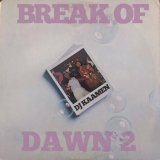 DJ KAAMEN/BREAK OF DAWN 2