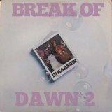DJ KAAMEN/BREAK OF DAWN 2