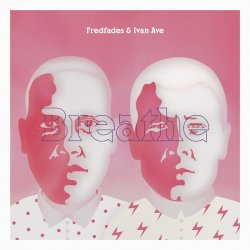 画像1: FREDFADES & IVAN AVE/BREATHE