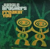 JUNGLE BROTHERS/FREAKIN' YOU