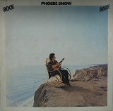 PHOEBE SNOW/ROCK AWAY