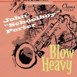 """画像1: JOHN """"SCHOOLBOY"""" PORTER/BLOW HEAVY"""