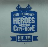 ZION I & THE GROUCH/HIT 'EM