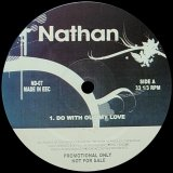 NATHAN/DO WITH OUT MY LOVE