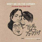 【RECORD STORE DAY 2019】Freedom Suite Folk Club/MEET ME ON THE CORNER