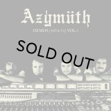 AZYMUTH/DEMOS 1973-1975 VOLUME 1