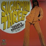 SUGARMAN THREE/SUGAR'S BOOGALOO