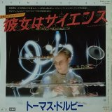 THOMAS DOLBY/SHE BLINDED ME WITH SCIENCE