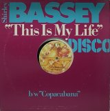 SHIRLEY BASSEY/THIS IS MY LIFE