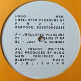 HUGO MARI/UNALLOYED PLEASURE EP
