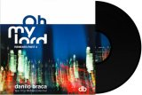 DANYB (DANILO BRACA)/OH MY LORD REMIXES PT.2