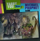YABBY YOU MEETS MICHAEL PROPHET IN DUB