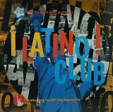 V.A./i-D & BAZ FE JAZZ PRESENTS LATINO CLUB