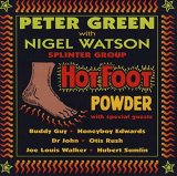 PETER GREEN with NIGEL WATSON/HOT FOOT POWDER