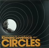 KIMARA LOVELACE/CIRCLES