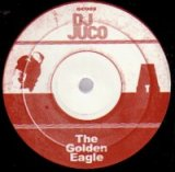 DJ JUCO/The Golden Eagle / The Carpp
