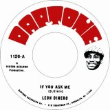 LEON DINERO/IF YOU ASK ME