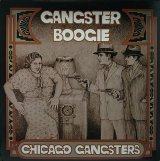 CHICAGO GANGSTERS/GANGSTER BOOGIE